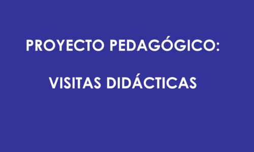 JUSTIFICACIÓN DIDÁCTICA VISITAS